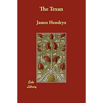 The Texan by Hendryx & James