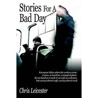 Histórias para um dia ruim por Leicester & Chris