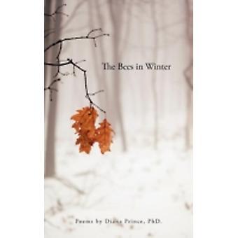 Die Bienen im Winter Gedichte von Prinz PhD. & Diana