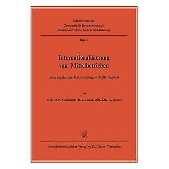 Internationalisierung von Mittelbetrieben Eine empirische Untersuchung i Mittelfranken av Steinmann & H.
