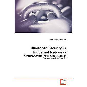 Segurança do Bluetooth em redes industriais por José Tavares & Ahmad Ali