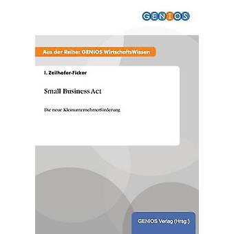 Small Business Act di ZeilhoferFicker & io.