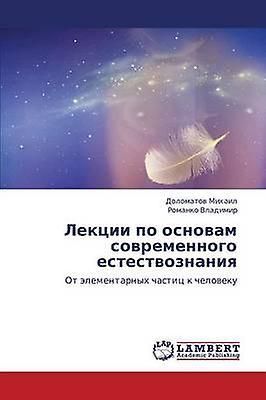 Lektsii Po Osnovam SovreHommesnogo Estestvoznaniya by Mikhail Dolomatov