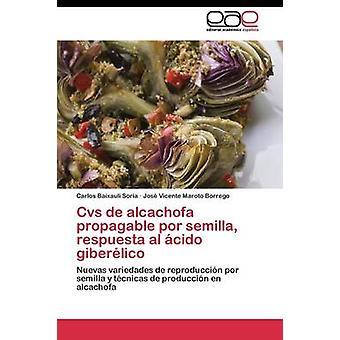 CVS de Alcachofa propagable Por Semilla Respuesta al Cido Giberlico Baixauli Soria Carlos