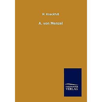 A. von Menzel von Knackfu & H.
