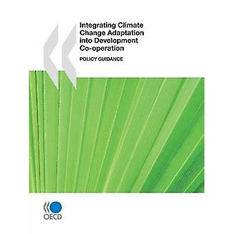 Integrating Climate Change Adaptation into Development Cooperation Policy Guidance by OECD Publishing