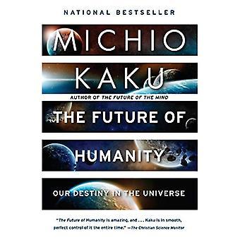 Framtiden för mänskligheten: vårt öde i universum