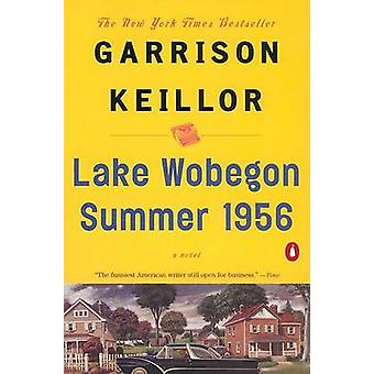 Lake Wobegon Summer 1956 by Garrison Keillor - 9780142000939 Book