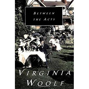 Between the Acts by Woolf - Virginia - 9780156118705 Book