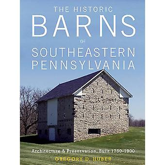 Historic Barns of Southeastern Pennsylvania - Architecture & Preservat