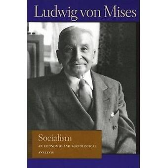Socialism - An Economic and Sociological Analysis (6th Revised edition