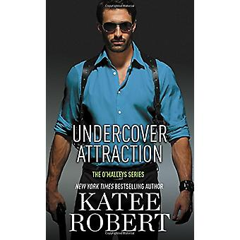 Undercover Attraction by Katee Robert - 9781455597079 Book