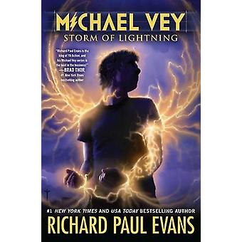 Michael Vey 5 - Storm of Lightning by Richard Paul Evans - 97814814441