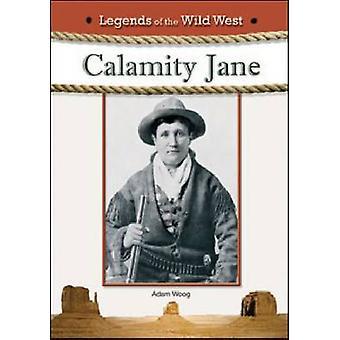 Calamity Jane by Adam Woog - 9781604135954 Book