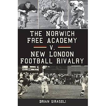 The Norwich Free Academy V. New London Football Rivalry by Brian Gira