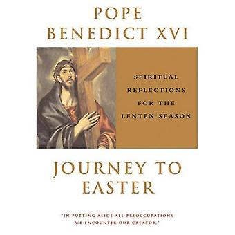 Voyage de Pâques: réflexions spirituelles pour le Carême