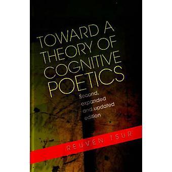 In Richtung einer Theorie der kognitiven Poetik (erweiterte und aktualisierte Ed) von Reu