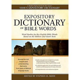 Expository Dictionary of Bible Words by Stephen D Renn - 978159856573