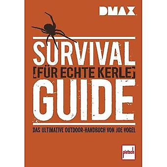DMAX Survival Guide für echte Kerle Pietsch 978-3-613-50791-3 Joe Vogel