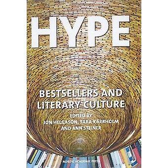 Hype by Jon Helgason & Sara Karrholm & Ann Steiner