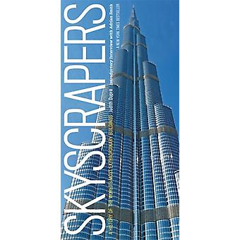 Skyscrapers: A History of the World's Most Extraordinary Buildings - Revised and Updated (Hardcover) by Dupre Judith