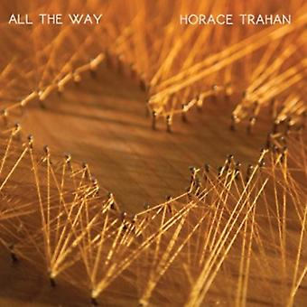 Horace Trahan - All the Way [CD] USA import