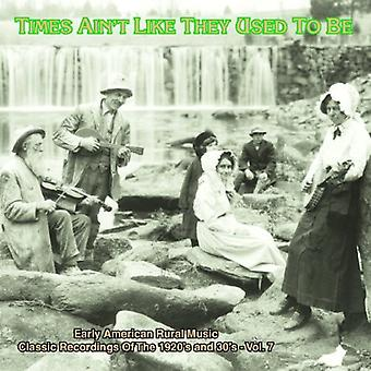 Times Ain't Like They Used to Be - Vol. 7-Times Ain't Like They Used to Be [CD] USA import