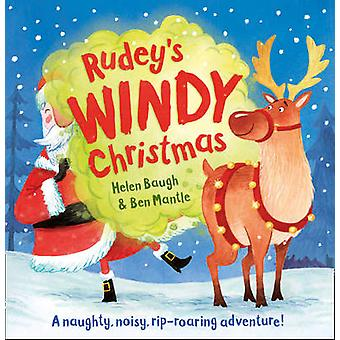 Rudeys Windy Christmas by Helen Baugh & Ben Mantle