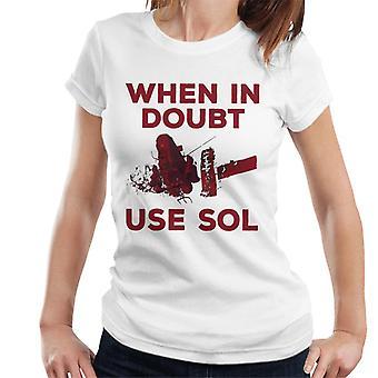 Akira When In Doubt Use Sol Women's T-Shirt