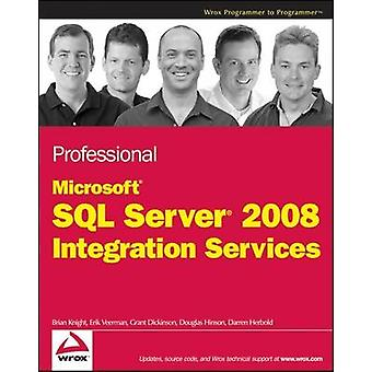 Professional Microsoft SQL Server 2008 Integration Services by Brian