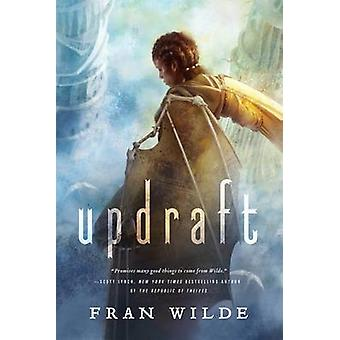 Updraft by Fran Wilde - 9780765377845 Book