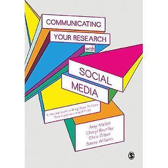 Comunicar su investigación con los medios de Comunicación Social - una guía práctica para U