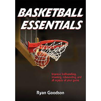 Basket-ball Essentials par Ryan Goodson - livre 9781492519614