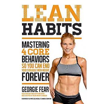 Lean Habits for Lifelong Weight Loss by Georgie Fear - 9781624141126