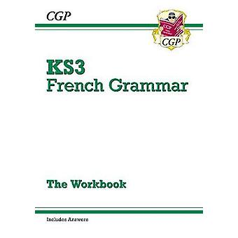 New KS3 French Grammar Workbook (Includes Answers) by CGP Books - CGP