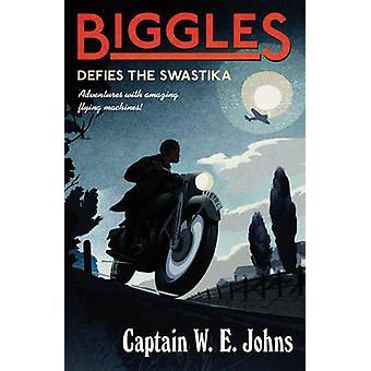 Biggles desafía la esvástica por W. E. Johns - libro 9781782950370