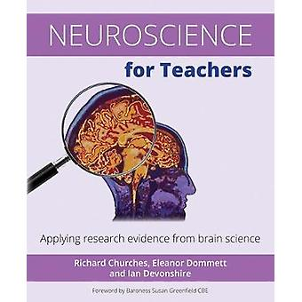 Neuroscience for Teachers - Applying Research Evidence from Brain Scie