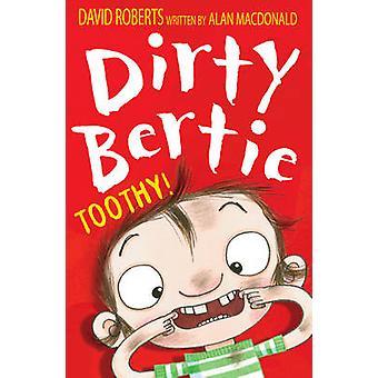 ¡Toothy! por David Roberts - Alan MacDonald - 9781847153630 libro