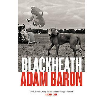 Blackheath by Adam Baron - 9781908434906 Book