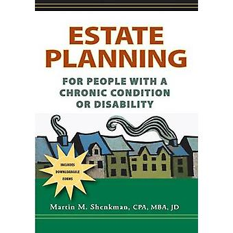 A Estate Planning for People with a Chronic Condition or Disability b