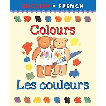 Colours/Les Couleurs by Catherine Bruzzone - Clare Beaton - 978187473