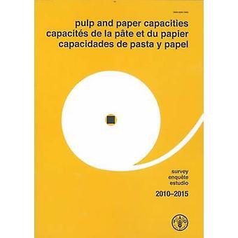 Massa- och papper kapacitet - undersökningen 2010-2015 - hos de la Pate et