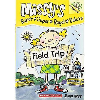 Missy's Super Duper Royal Deluxe #4: Field Trip