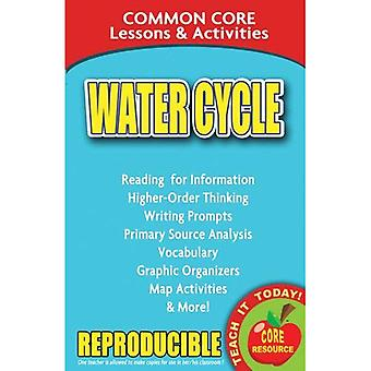 Water Cycle: Common Core Lessons & Activities