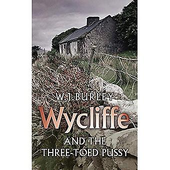 Wycliffe and the Three Toed Pussy (Wycliffe Mystery)