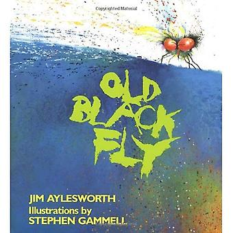Old Black Fly (An Owlet Book)