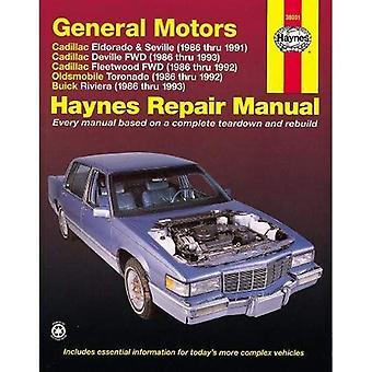 GM Cadillac Eldorado, Sevilla, Deville, Buick Riviera och Oldsmobile Toronado 1986-1993: alla storlek modeller 2WD och 4WD 1986