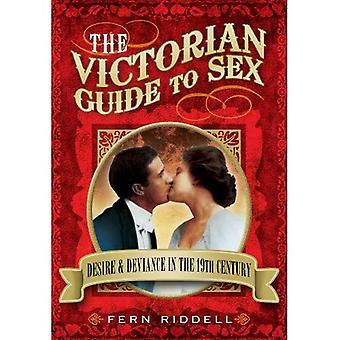 Die viktorianischen Guide to Sex: Wunsch und Devianz im 19. Jahrhundert