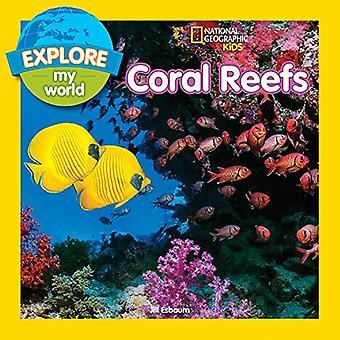 Entdecken Sie meine Welt: Korallenriffe (entdecken Sie meine Welt) (entdecken Sie meine Welt)