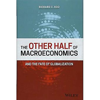 The Other Half of Macroeconomics and the Fate� of Globalization